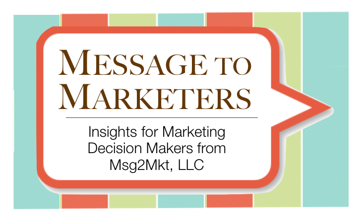 Message to Marketers the blog by Msg2Mkt LLC